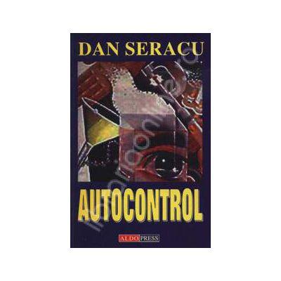 Autocontrolul (Dan Seracu)