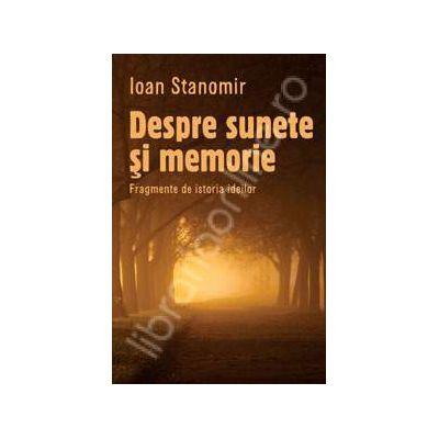 Despre sunete si memorie - Fragmente de istoria ideilor