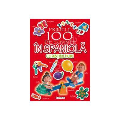 Primele 100 de cuvinte in spaniola carte cu abtibilduri