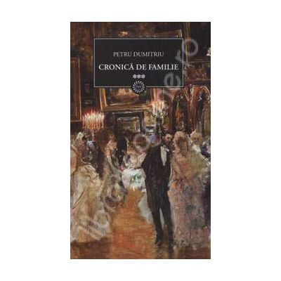 Cronica de familie Volumul. III
