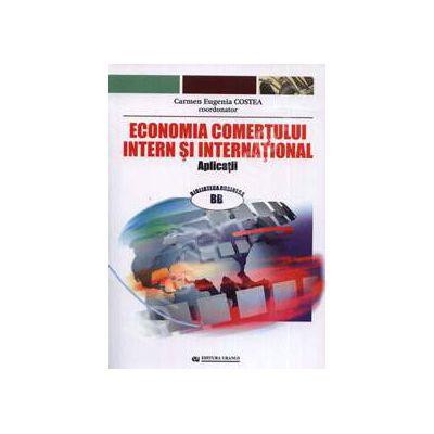 Economia comertului intern si international (Aplicatii si Probleme aplicative)