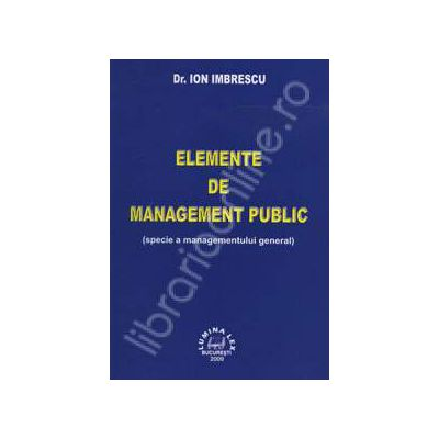 Elemente de management public ( specie a managementului general)