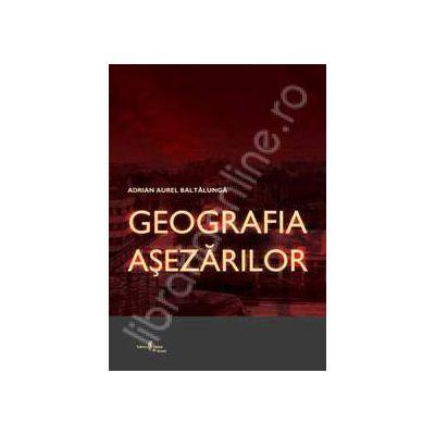 GEOGRAFIA ASEZARILOR