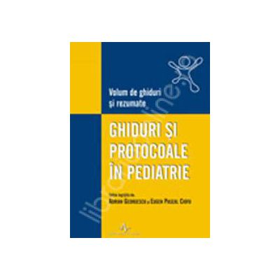 Ghiduri si protocoale in pediatrie