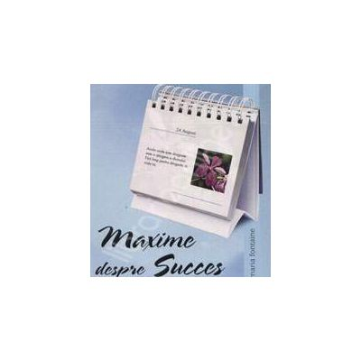 Maxime despre succes. Calendar de birou
