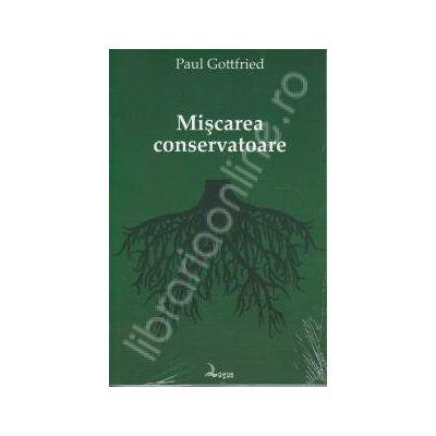 Miscarea conservatoare