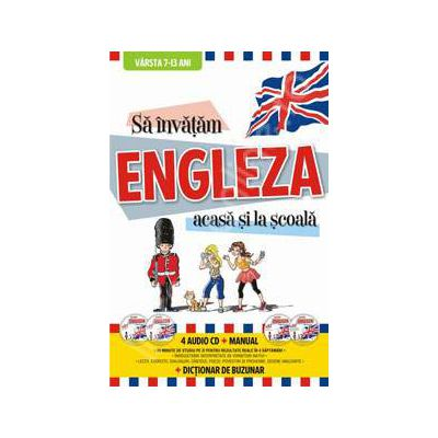 Sa invatam Engleza acasa si la scoala (4 Audio CD+Manual+Dictionar)