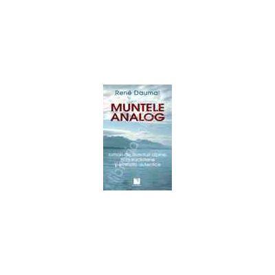 Muntele analog. Roman de aventuri alpine, non-euclidiene si simbolic autentice