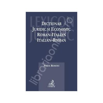 Dictionar juridic si economic roman-italian, italian-roman