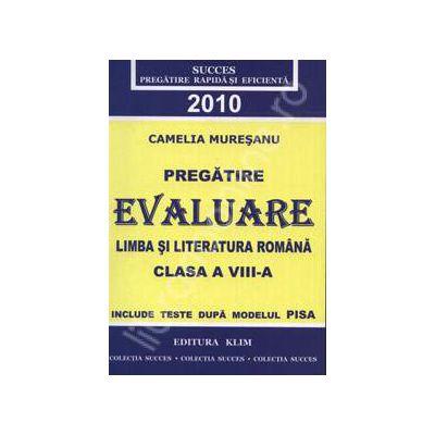 Evaluare Limba si Literatura Romana 2010 clasa a VIII-a