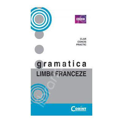 Gramatica limbii Franceze (Ghid practic pentru studiul limbii Franceze) - BBC