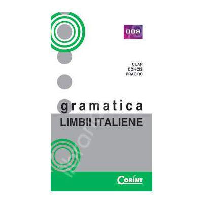 Gramatica limbii Italiene (Ghid practic pentru studiul limbii Italiene)
