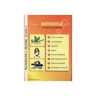 Matematica pentru clasa a 3-a. Culegere de probleme