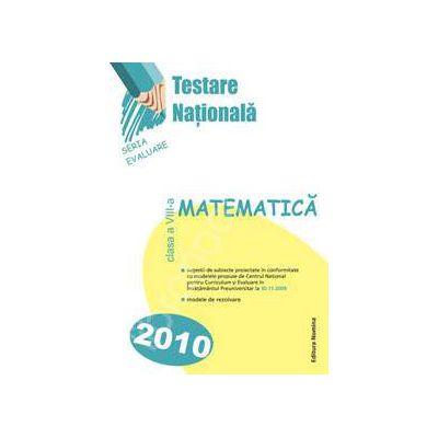 Testare Nationala (Evaluare Nationala 2009-2010). Matematica clasa a VIII-a