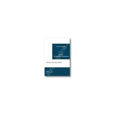 Tratat de dreptul afacerilor. Persoanele juridice (Volumul I)