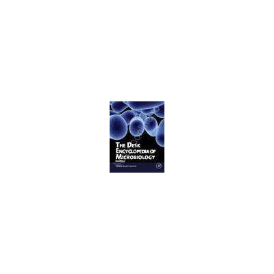 The Desk Encyclopedia of Microbiology