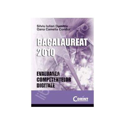 Bac 2010. Evaluarea competentelor digitale