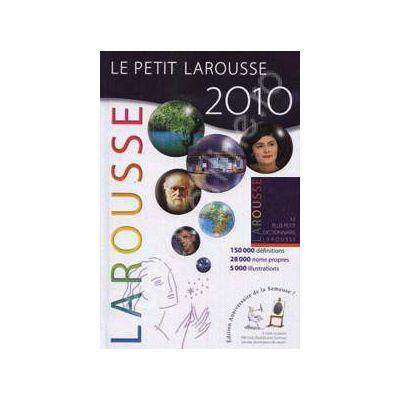 Le Petit Larousse Illustre 2010. Le plus Petit Dictionnaire Larousse