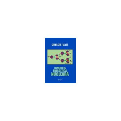 Elemente de energetica nucleara