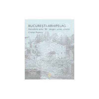 Bucuresti - arhipeleag