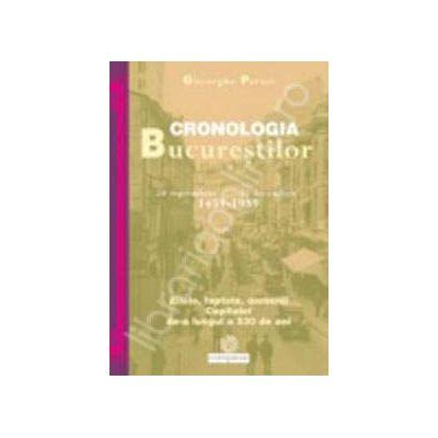 Cronologia Bucurestilor (20 septembrie 1459-31 decembrie 1989)