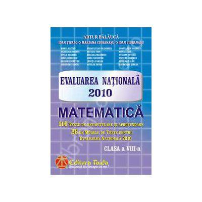 Evaluarea Nationala Matematica 2010 pentru clasa a VIII-a