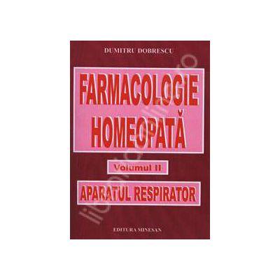 Farmacologie Homeopata Volumul II. Aparatul respirator