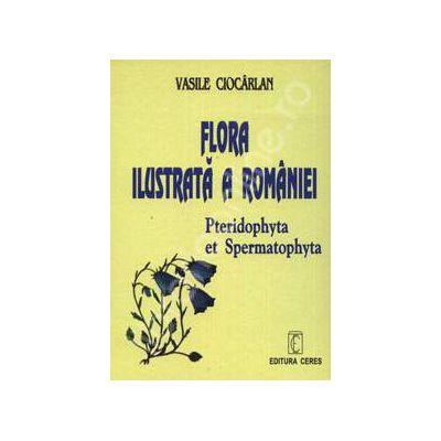Flora ilustrata a Romaniei editia a III-a (Pteridophyta et Spermatophyta)