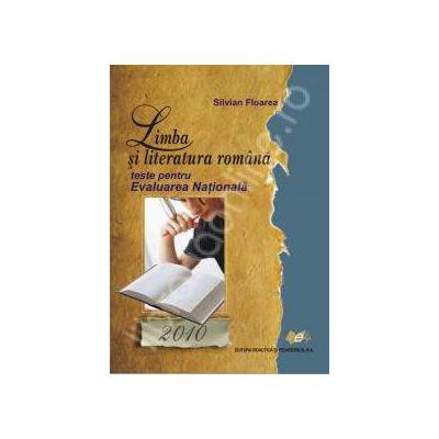 Limba si literatura romana 2010 - TESTE PENTRU EVALUAREA NATIONALA
