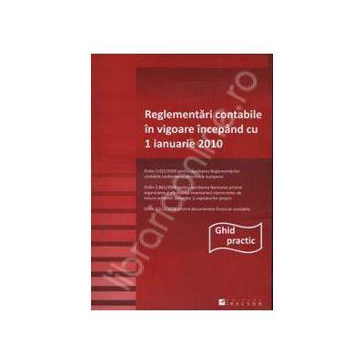 Reglementari contabile in vigoare incepand cu 1 ianuarie 2010 (Ghid practic)