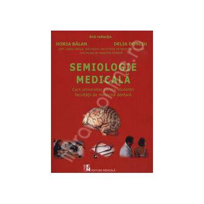 Semiologie Medicala (Curs universitar pentru studentii facultatii de medicina dentara)