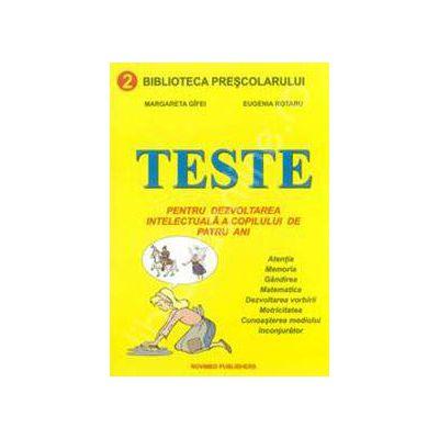 Teste pentru dezvoltarea intelectuala a copilului de patru ani