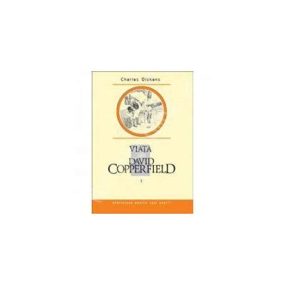Viata lui David Copperfield (3 volume)