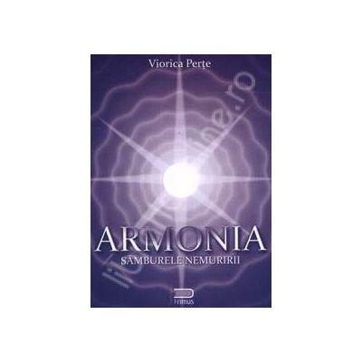 Armonia. Samburele nemuririi