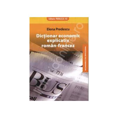 Dictionar economic explicativ Roman-Francez