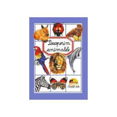 Enciclopedie. Descoperim animalele