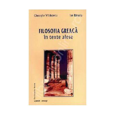 Filosofia greaca in texte alese