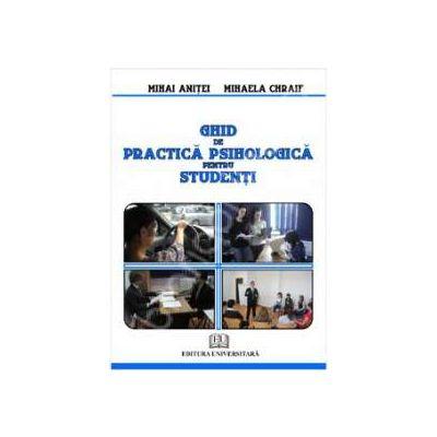 Ghid de practica psihologica pentru studenti