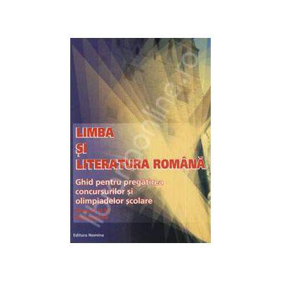 Limba si Literatura Romana. Ghid pentru pregatirea concursurilor si olimpiadelor scolare (Clasele V-VI, Volumul IV)