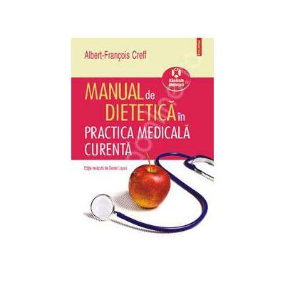 Manual de dietetica in practica medicala curenta (Editie revazuta de Daniel Layani)