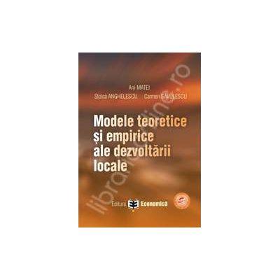 Modele teoretice si empirice ale dezvoltarii locale