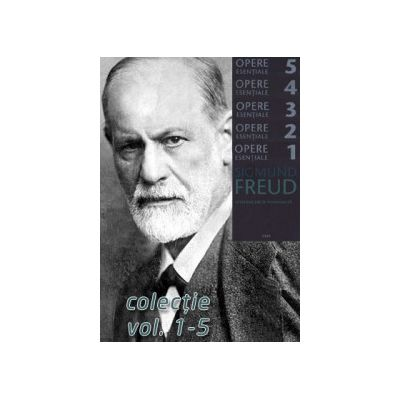 Colectia Opere Esentiale, Volumele 1-5 (Sigmund Freud)