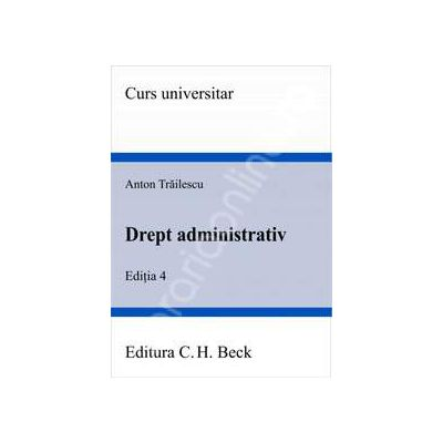 Drept administrativ, editia a IV-a