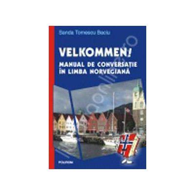 Velkommen!. Manual de conversatie in limba norvegiana.