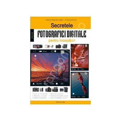 Secretele fotografiei digitale pentru incepatori