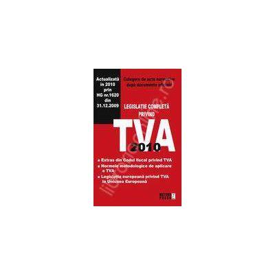 Legislatia completa privind TVA 2010