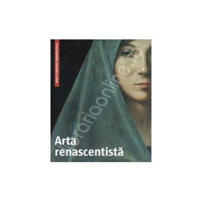 Arta renascentista. Enciclopedia vizuala a artei