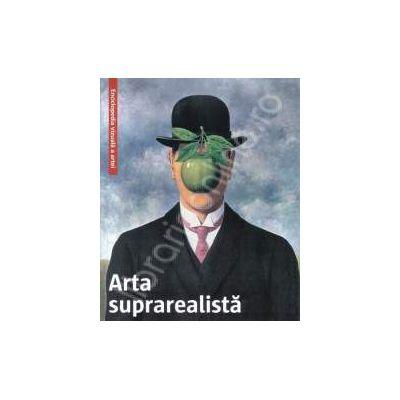 Arta suprarealista. Enciclopedia vizuala a artei