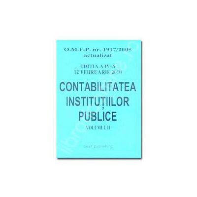 Contabilitatea institutiilor publice - editia a IV-a - Vol. I - actualizat la 12 februarie 2010