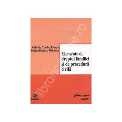 Elemente de dreptul familiei si de procedura civila